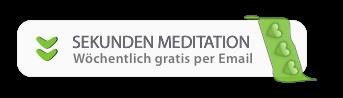 Tägliche Sekunden Meditationen bestellen