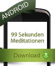 99 Sekunden Meditationen - Google/Android App von FindYourNose.com