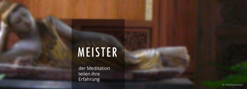Das meditative Video mit Meistern der Meditation