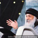 Deutsche Osho Videos über Liebe und Beziehung