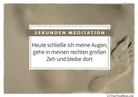Sekunden Meditation: Zentrierung im rechten Zeh