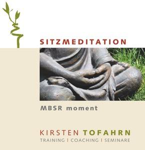 Anleitung zur Sitzmeditation