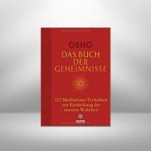 Das Buch der Geheimnisse – 112 tantrische Meditationen von Osho
