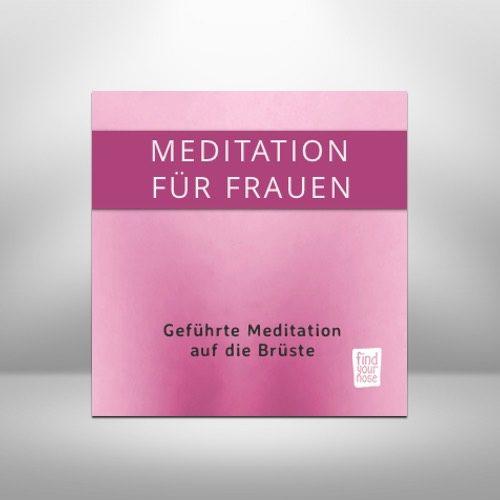 Meditation für Frauen auf die Brüste