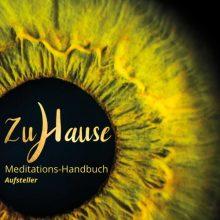 Zuhause – Meditation lernen mit diesem schönen Meditations-Handbuch von FindYourNose. Zum Aufstellen