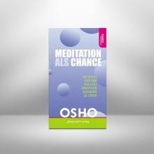 Meditation als Chance