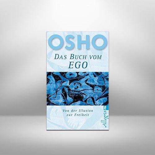 Das Buch vom Ego von Osho