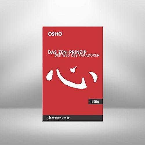 Das Zen-Prinzip von Osho
