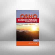 MorgenMeditationen von Osho