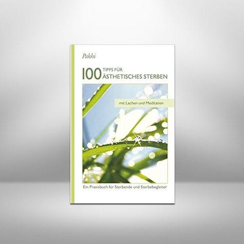 100 Tipps für Ästhetisches Sterben von Pakhi