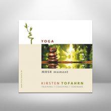 Anleitung zu Yogaübungen - MBSR von Kirsten Tofahrn