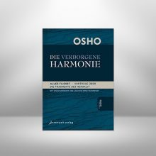Die Verborgene Harmonie von Osho