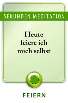 Sekunden Meditation über Feiern