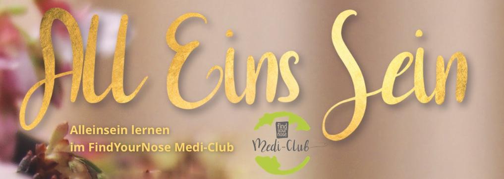 Alleinsein lernen im FindYourNose Medi-Club