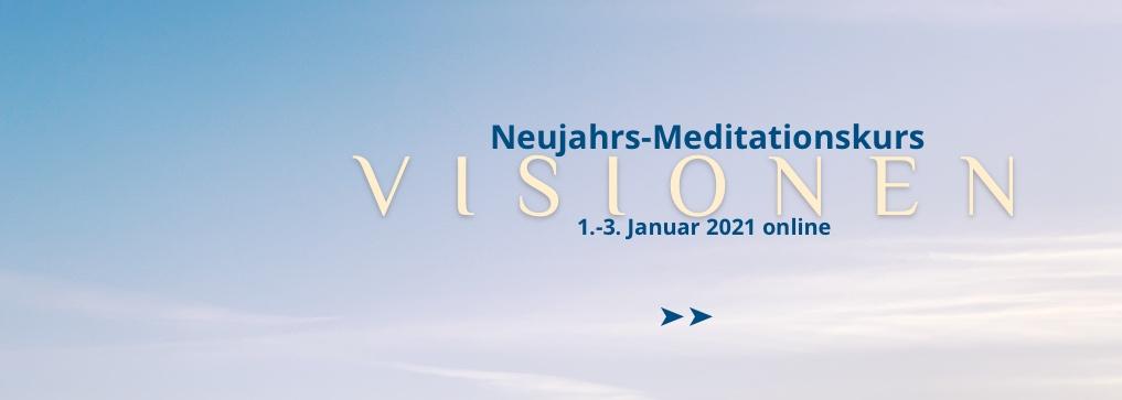 Visionen online Meditationskurs über Neujahr