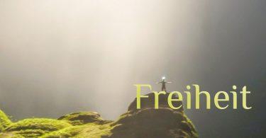 Wochenmeditation Freiheit