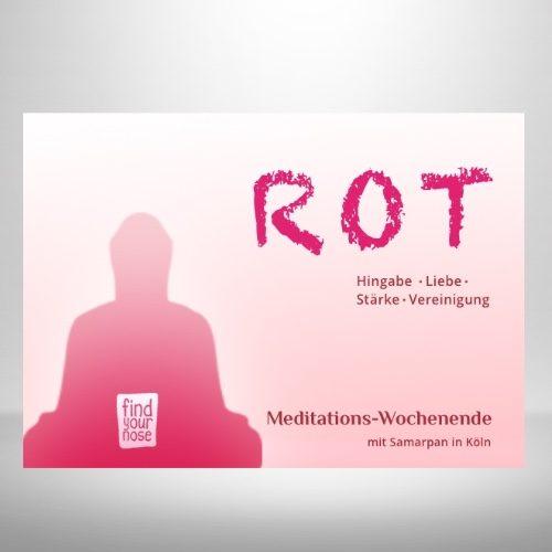 Meditations-Seminar Rot: Wochenende in Köln