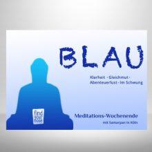 BLAU – Meditations-Wochenende in Köln