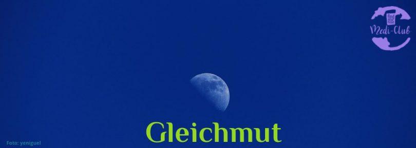 Wochenmeditation Gleichmut
