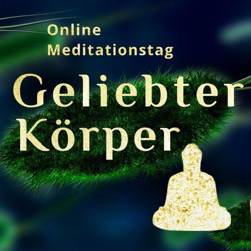 Online MeditationsTag 'Geliebter Körper'