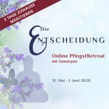 Online Pfingstretreat Die Entscheidung