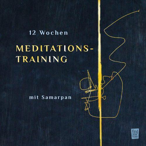 12 Wochen Meditationstraining mit Samarpan