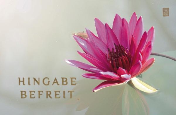 Hingabe befreit - alterslos Meditationskarten