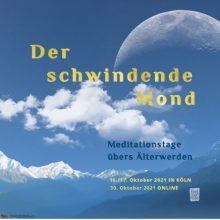 Meditationstag der schwindende Mond in Köln